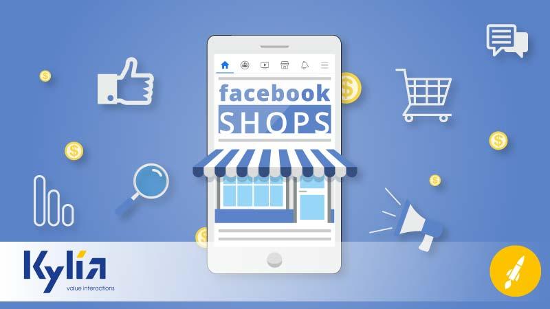 Facebook Shops: la nuova funzionalità dei social per vendere online